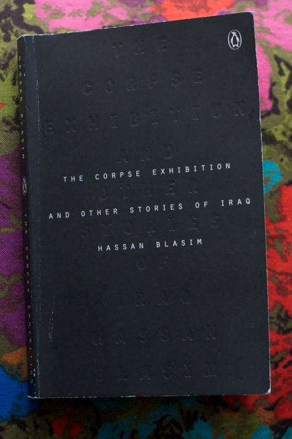 The Corpse Exhibition, by Hassan Blasim