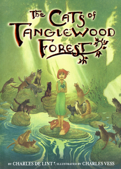 The Cats of Tanglewood Forest, by Charles De Lint