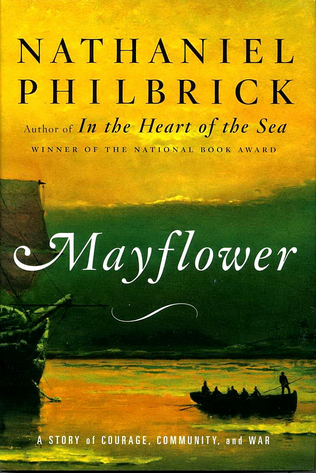 Mayflower, Nathaniel Philbrick
