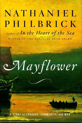 Mayflower, Nathaniel Philbrick