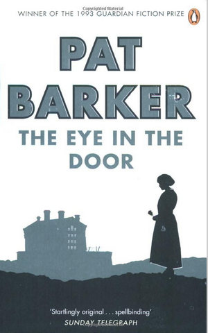Pat Barker, The Eye in the Door