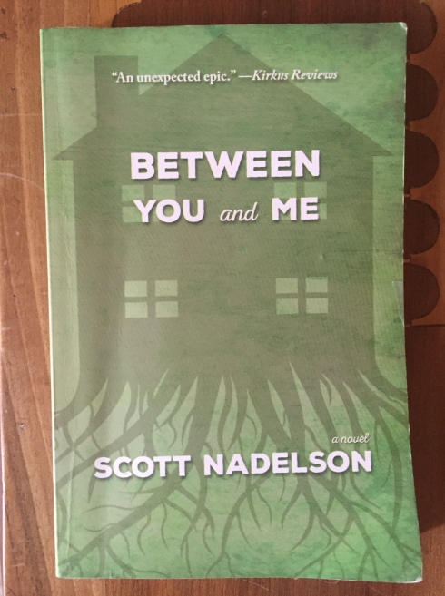 Scott Nadelson, Between You and Me